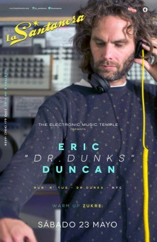 Eric DR. Dunks Duncan @ La Santanera - Playa del Carmen