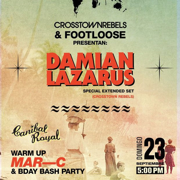 damian Lazarus @ Canibal Royal