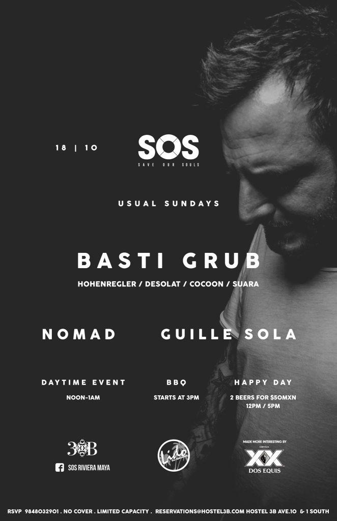 Basti Grub @ SOS Lounge - Playa del Carmen