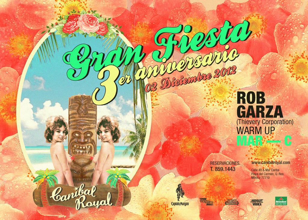 Fiesta de Aniversario @ Canibal Royal , Playa del Carmen
