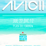 Avicii @ Playa del Carmen