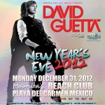 Dj David Guetta @ Playa Mamitas , Playa del Carmen