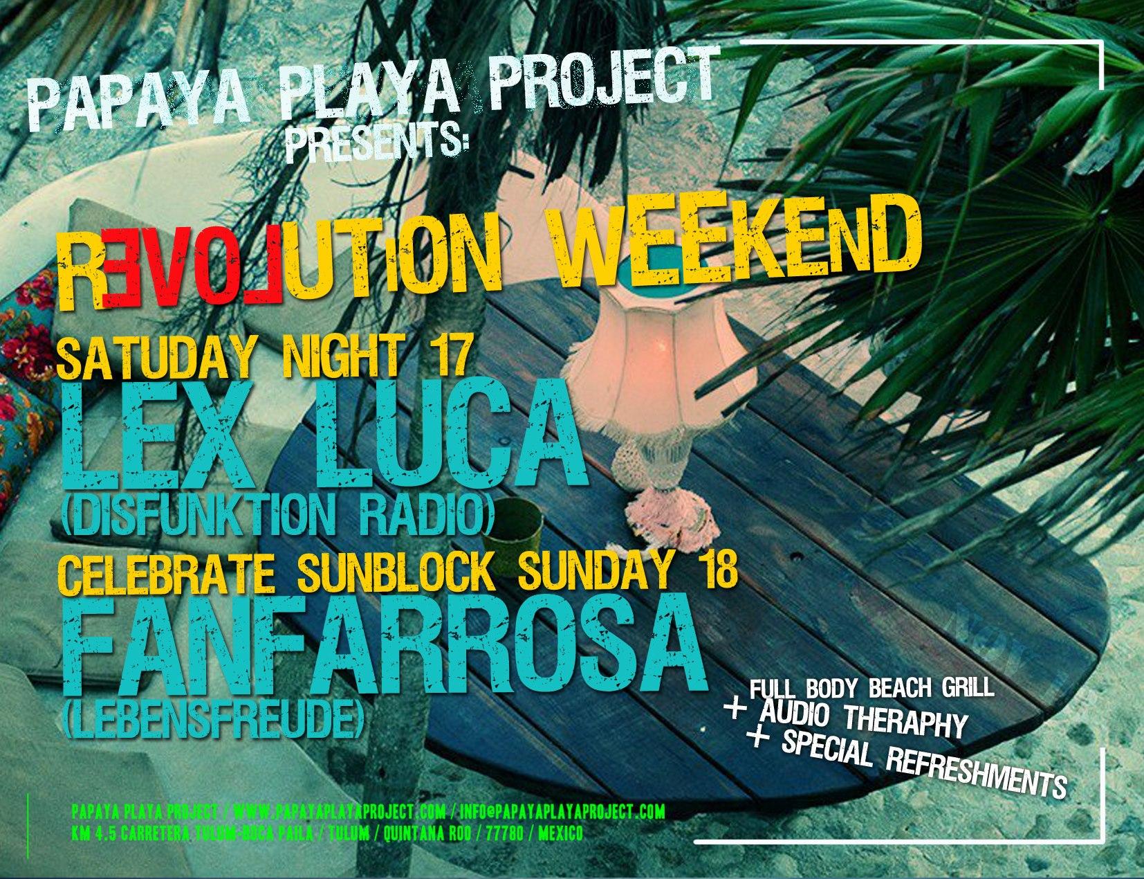 Revolution Weekend @ Papaya Playa , Tulum