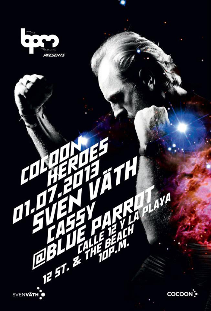 Cocoon Heroes con Sven Vath @ Blue Parrot , The BPM 2013