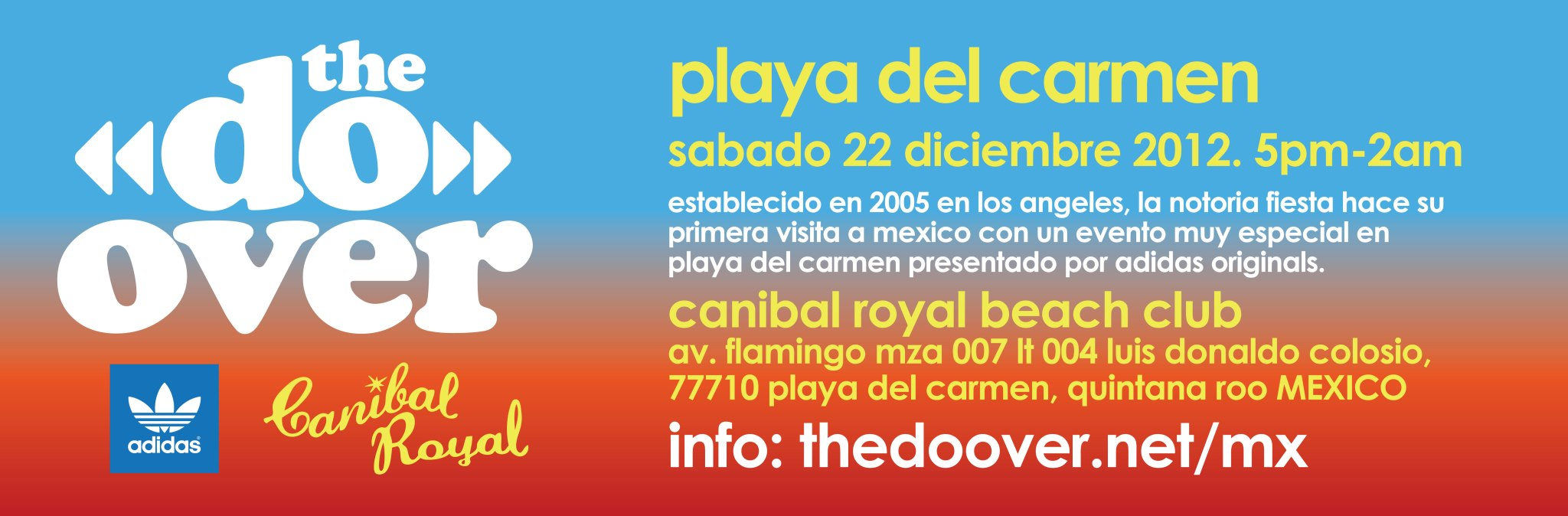 The Do Over by ADIDAS @ Canibal Royal , Playa del Carmen