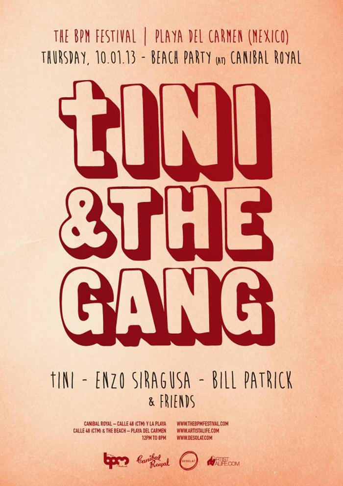 Tini & The Gang @ Canibal Royal , The BPM 2013