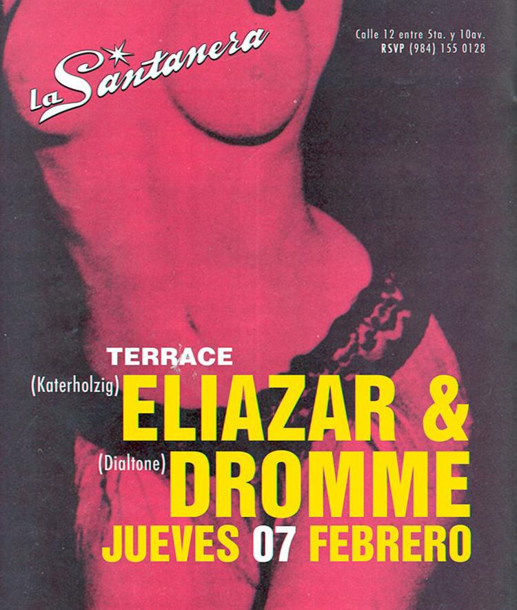 Eliazar & Dromme @ La Santanera