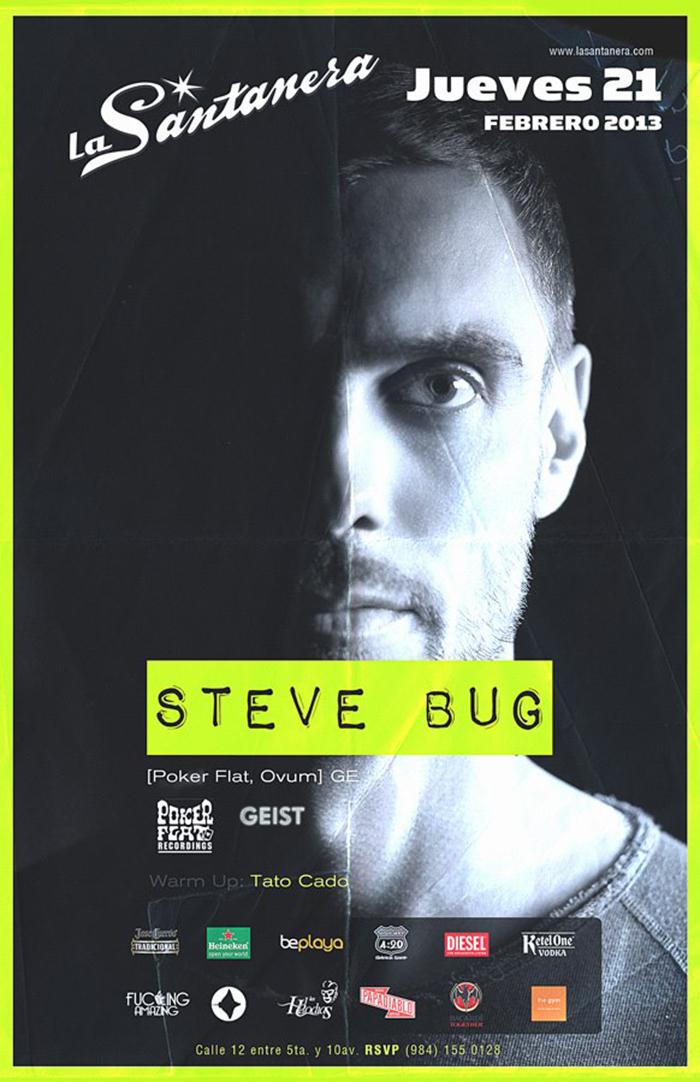 Steve Bug @ La Santanera