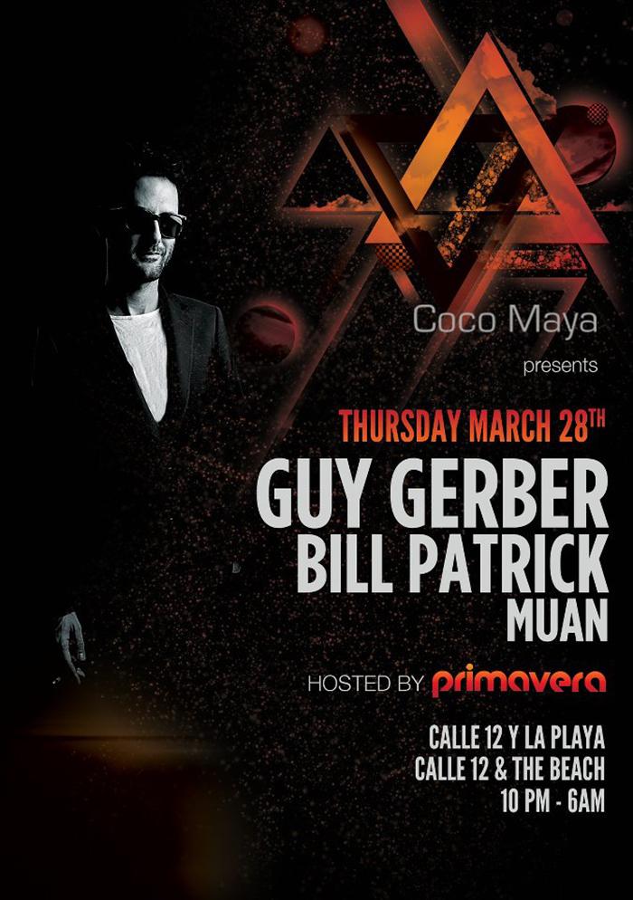 Guy Gerber & Bill Patrick @ Coco Maya - Semana Santa 2013