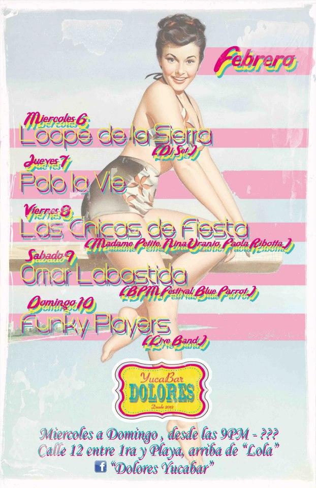 Semana de eventos del 5 al 10 de marzo @ Dolores Yuca Bar