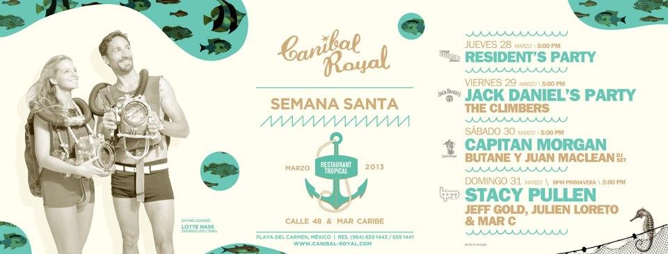 Semana Santa 2013 @ Canibal Royal