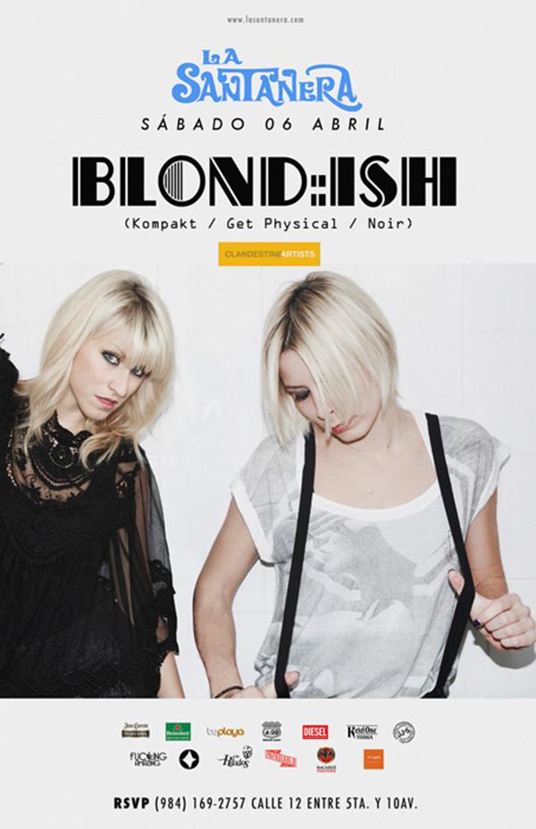 Blond:ish @ La Santanera