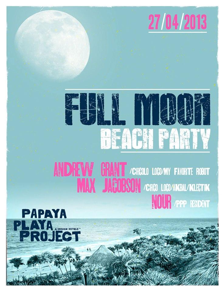 Full Moon Beach Party @ Papaya Playa - Tulum