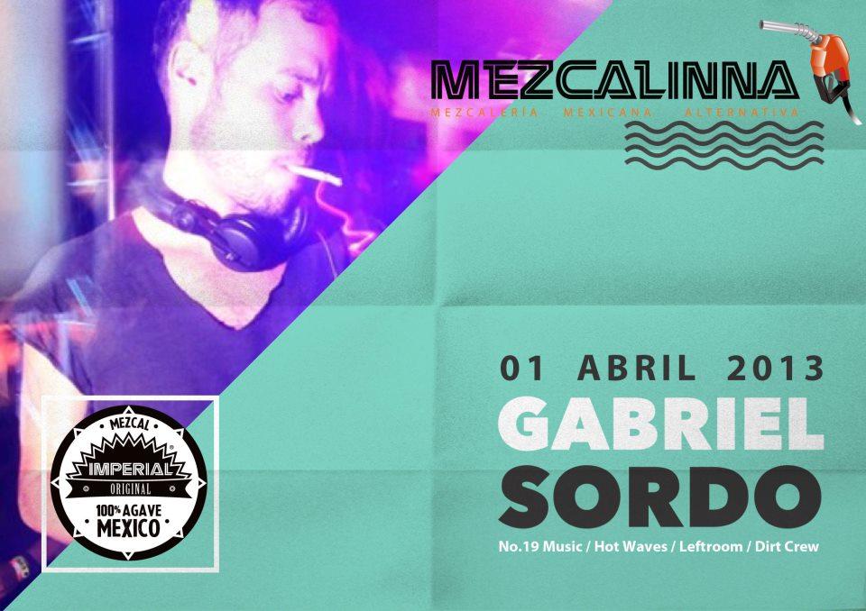 Gabriel Sordo @ La Mezcalinna