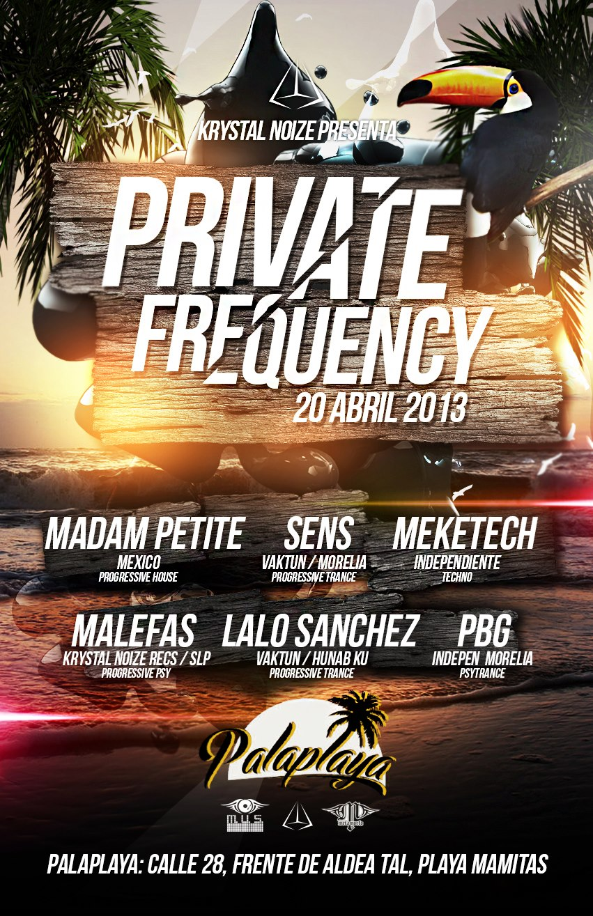 Private Frequency @ Palaplaya