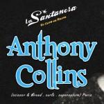 Anthony Collins @ La Santanera