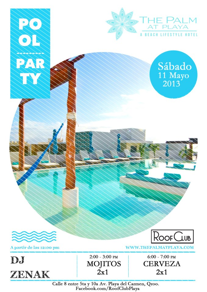 Pool Party @ The Palm at Playa