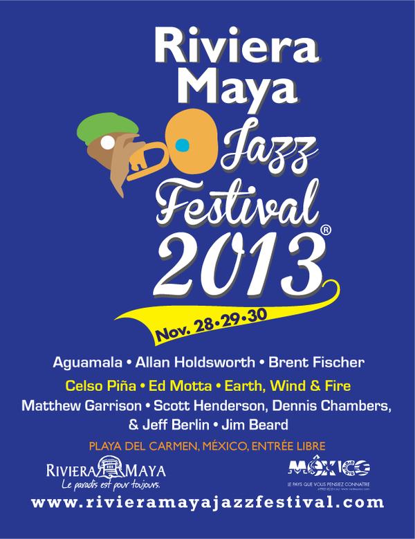 Riviera Maya Jazz Festival 2013 @ Playa Del Carmen