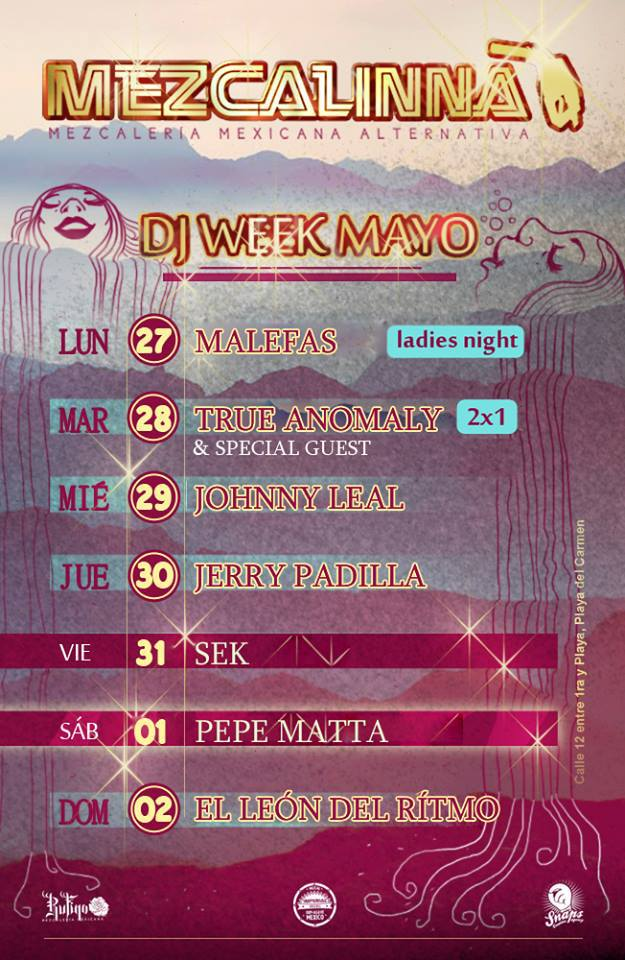 Semana de eventos @ La Mezcalinna