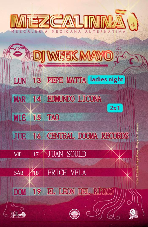Semana de Eventos Mayo 2013 @ La Mezcalinna