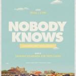 Nobody Knows @ Canibal Royal