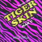 Tigerskin @ La Santanera