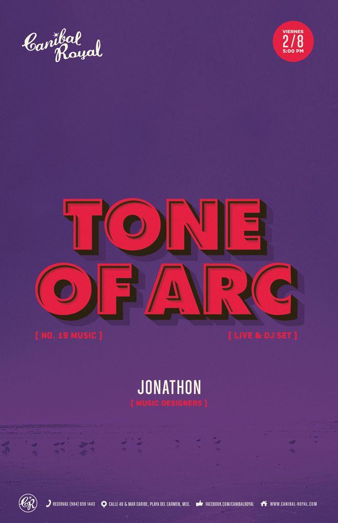 Tone of Arc @ Canibal Royal