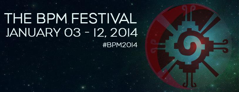 The BPM Festival 2014 @ Playa del Carmen