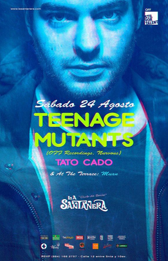 Teenage Mutants @ La Santanera