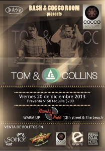 Tom & Collins @ Cocco Room - Coco Maya