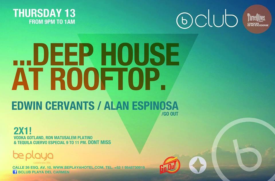 Deep House @ B Club Rooftop