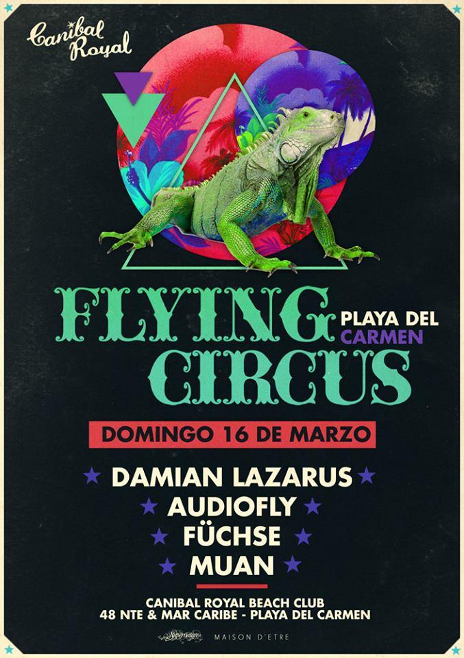 Flying Circus @ Canibal Royal
