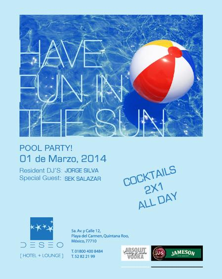 Have Fun In The Sun @ Hotel Deseo