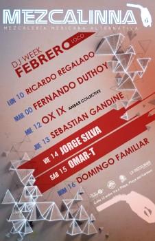 Semana de Eventos Febrero 2014 @ La Mezcalinna