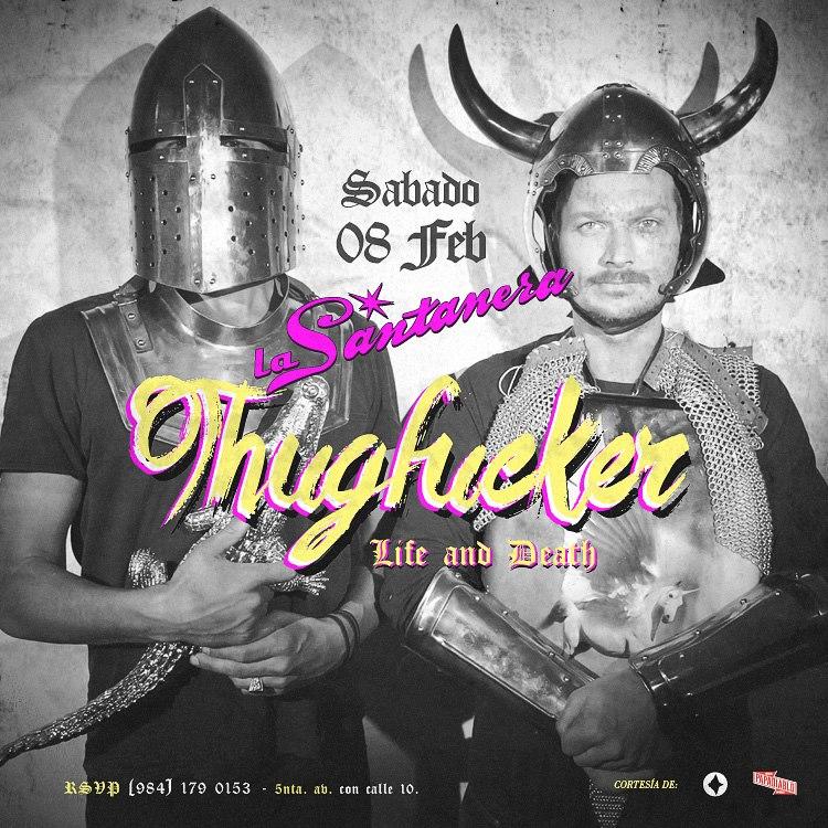 Thugfucker @ La Santanera
