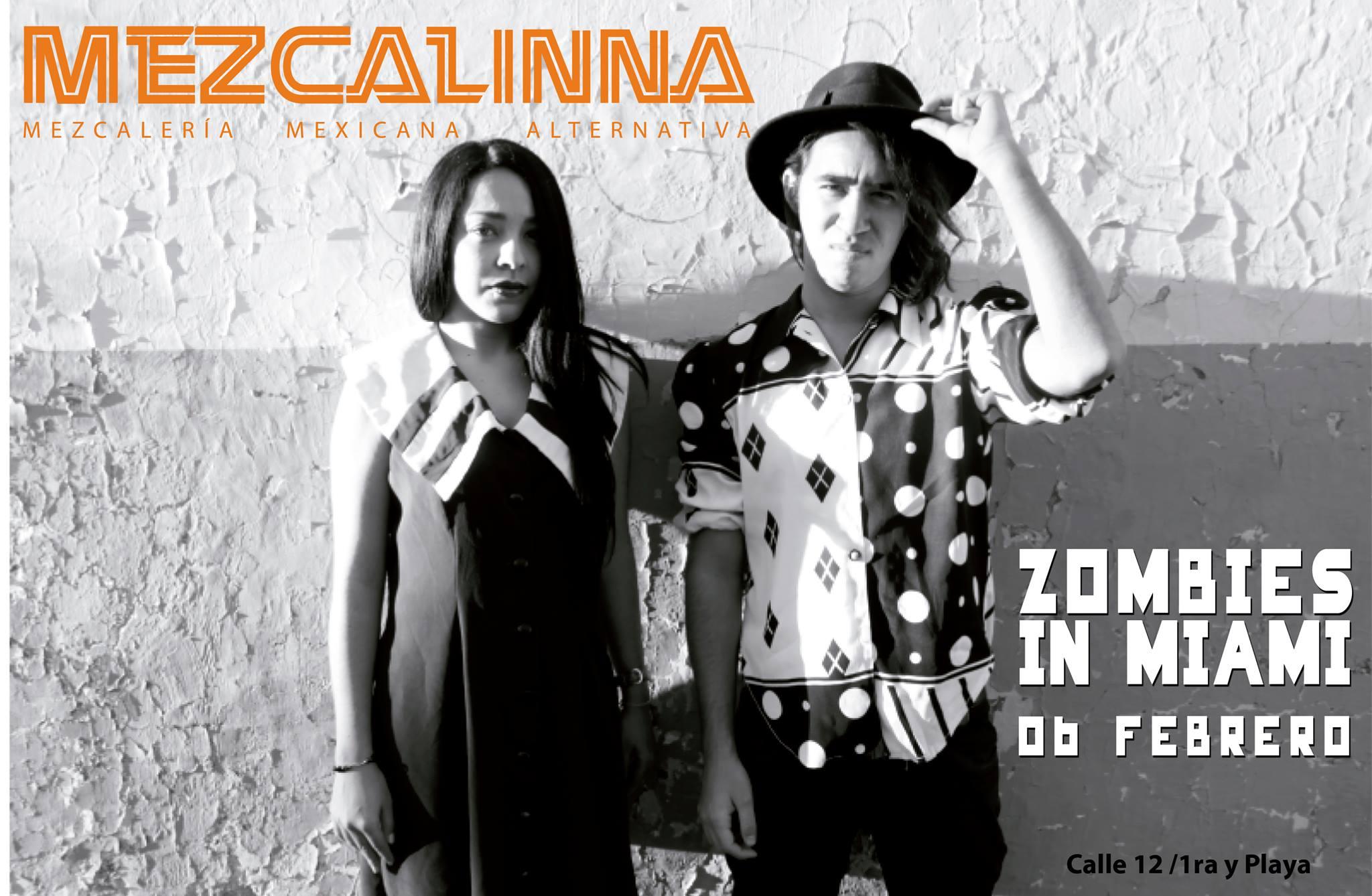 Zombies In Miami @ La Mezcalinna