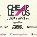 Cheap Lettus @ Coco Maya