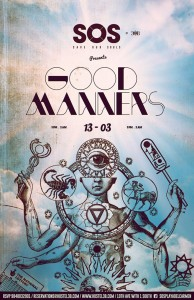 Good Manners @ SOS Lounge