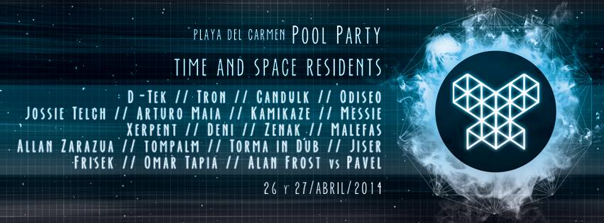Time and Space Residents Pool Party @ Playa del Carmen