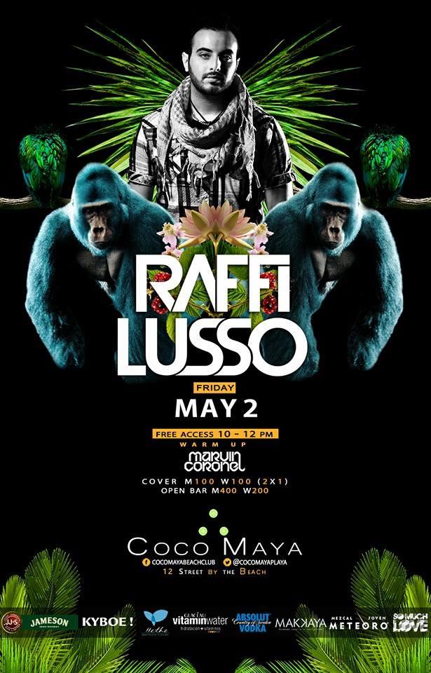 Raffi Lusso @ Coco Maya