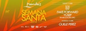 Semana Santa 2014 @ Mamitas Beach Club