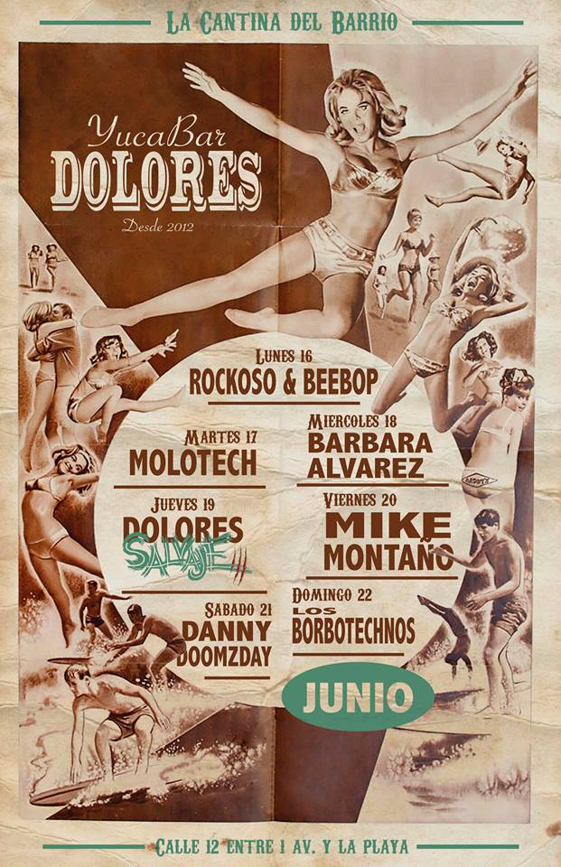 Semana de Eventos - Junio - @ Dolores YucaBar
