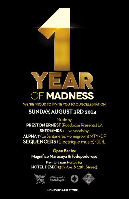 1er Aniversario de MADNESS @ Hotel Deseo