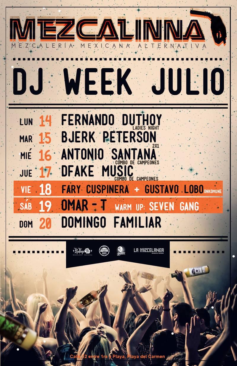 Dj Week Julio @ La Mezcalinna