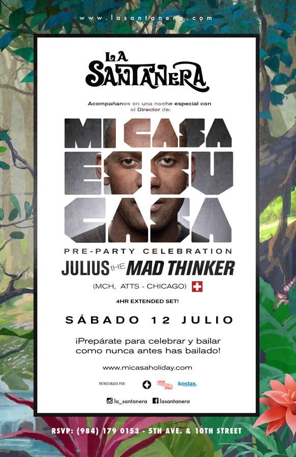 Julius The Mad Thinker @ La Santanera