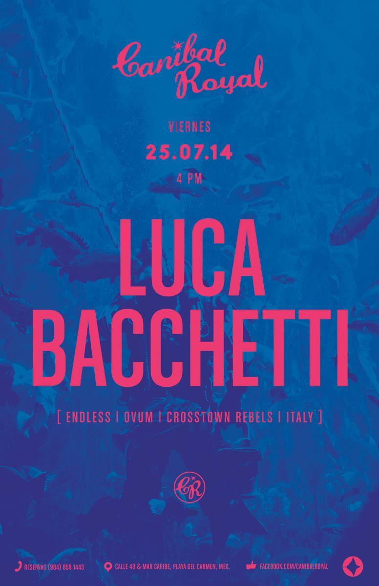 Luca Bachetti @ Canibal Royal