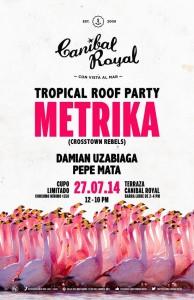 Tropical Roof Party canibal royal playa del carmen metrika