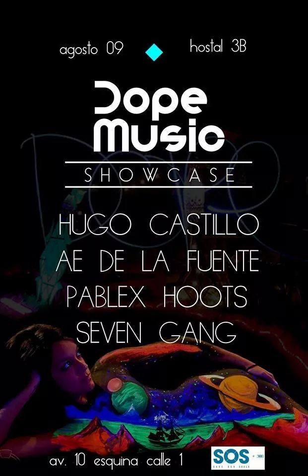 Dope Music Showcase @ SOS Lounge - Hostal 3B