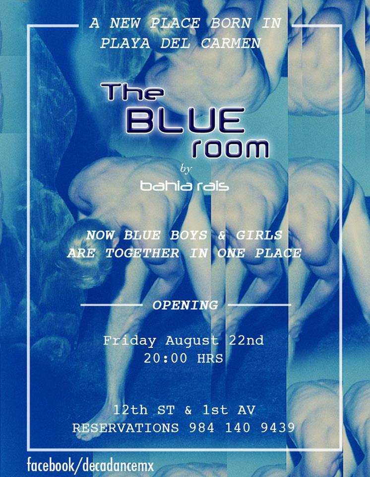 Inauguración The Blue Room @ Playa del Carmen