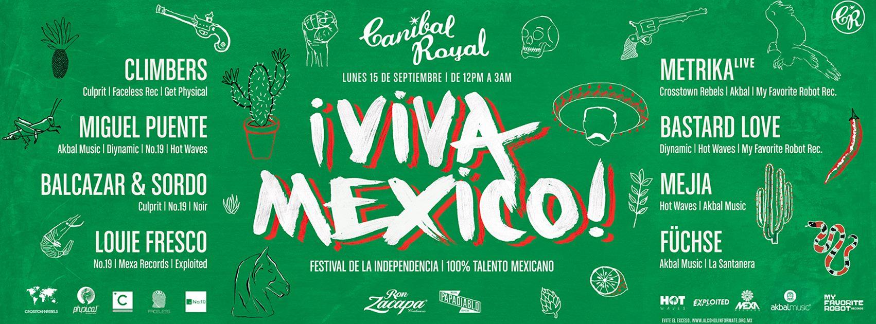 ¡Viva México! Festival de Independencia @ Canibal Royal